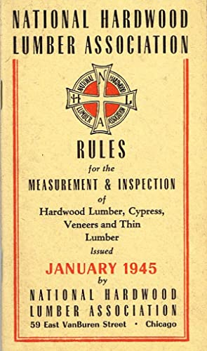 Rules for the Measurement and Inspection of: National Hardwood Lumber
