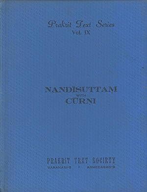 Nandisuttam by Devavacaka; with the Curni by Jinadasa Gani Mahattara; Prakrit Text Series, Vol. IX ...