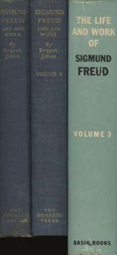 Sigmund Freud: Life and Work, complete in 3 (three) volumes -- 1. The Young Freud, 1856-1900 - 2. ...