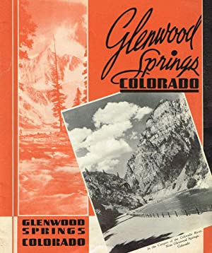 Glenwood Springs, Colorado: Glenwood Springs Chamber of Commerce)