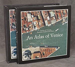 An Atlas of Venice: The Form of the City on a 1:1000 Scale Photomap and Line Map