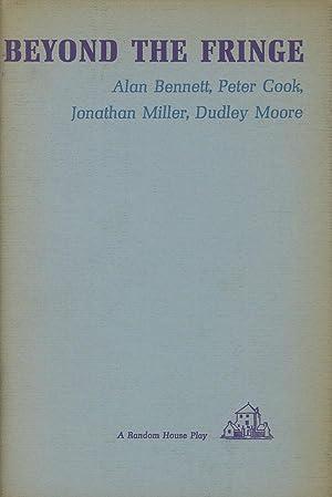Beyond the Fringe: Bennett, Alan; Peter Cook; Jonathan Miller; Dudley Moore