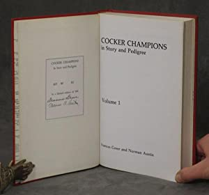 Cocker Champions in Story and Pedigree, complete set in 2 volumes: Greer, Frances and Norman Austin