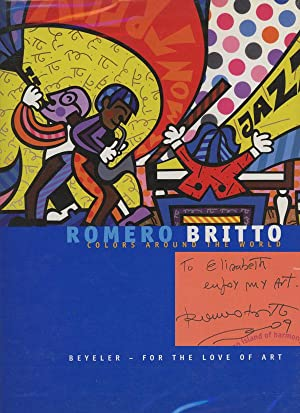Romero Britto: Colors Around the World: Britto, Romero