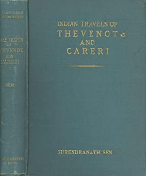 Indian Travels of Thevenot and Careri: Being: Sen, Surendranath (ed.)