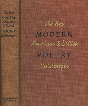 The New Modern American and British Poetry, inscribed by the editor, Louis Untermeyer, to one of ...