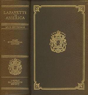 Lafayette in America, 1777-1783, First Bicentennial Edition: Gottschalk, Louis; Richard