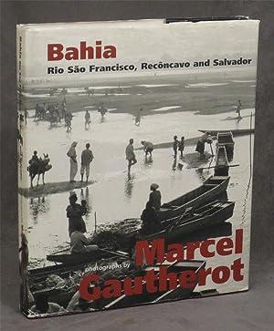 Bahia: Rio Sao Francisco, Reconcavo and Salvador: Gautherot, Marcel (photog.);