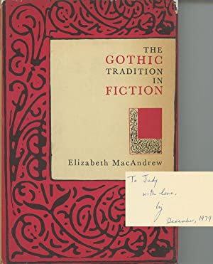 The Gothic Tradition in Fiction: MacAndrew, Elizabeth