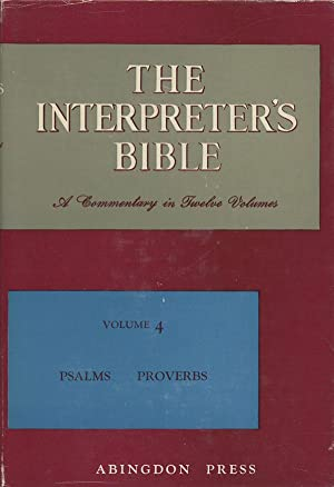 The Interpreter's Bible, A Commentary in Twelve: Buttrick, George Arthur,
