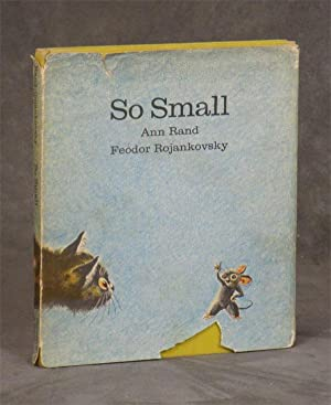 So Small: Rand, Ann; Rojankovsky,