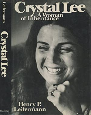 Crystal Lee - A Woman of Inheritance: Leifermann, Henry P.