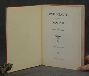Love, Health and the Cook Pot: Hille, Elsie Audrey