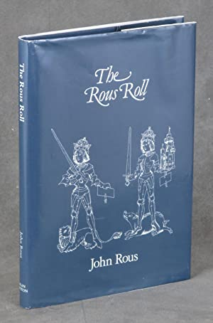 The Rous Roll: With an Historical Introduction: Rous, John