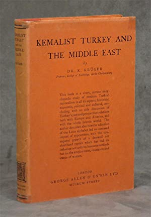 Kemalist Turkey and The Middle East: Kruger, K.