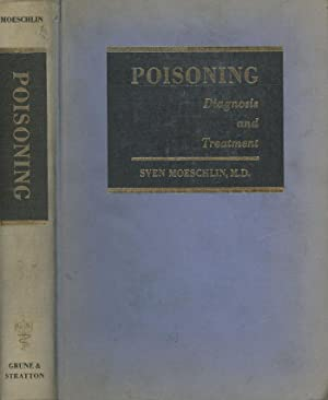 Poisoning: Diagnosis and Treatment: Moeschlin, Sven
