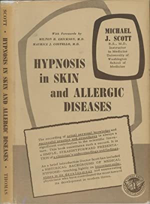 Hypnosis in Skin and Allergic Diseases: Scott, Michael J.