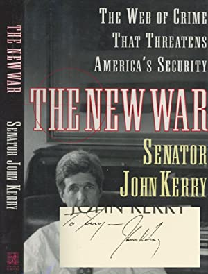 The New War; The Web of Crime: Kerry, John