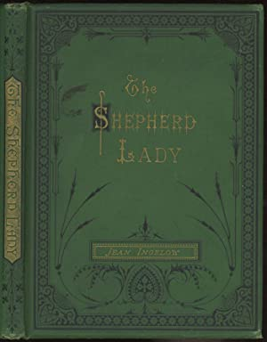 The Shepherd Lady, and Other Poems: Ingelow, Jean