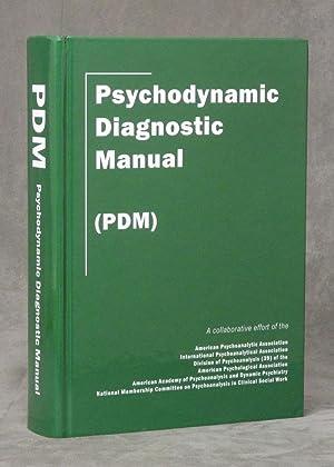 Psychodynamic Diagnostic Manual: PDM: Meyer, John; Alliance