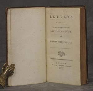 Letters Written by the Late Right Honourable Lady Luxborough, to William Shenstone, Esq: Luxborough...