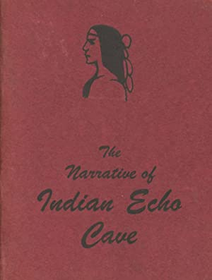 The Narrative of Indian Echo Cave: Amos Wilson, The Pennsylvania Hermit