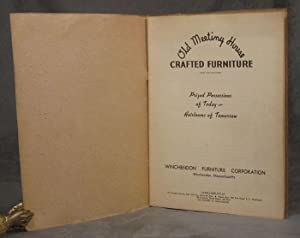 Old Meeting House Crafted Furniture -- Winchendon Furniture Corporation (with large poster): ...