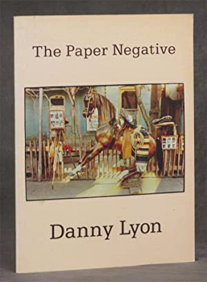 The Paper Negative: Lyon, Danny