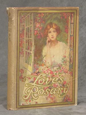 Love's Rosary: A Garland of Verses from: Harvey, Madison; Editor