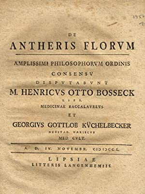 De Antheris Florum: Bosseck, M. Henricus Otto; Kuchelbecker, Georgius Gottlob