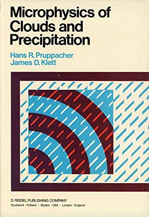 Microphysics of Clouds and Precipitation: Pruppacher, Hans R.;