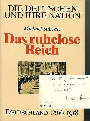 Das Ruhelose Reich, Deutschland 1866-1918, Die Deutschen und Ihre Nation: Sturmer, Michael