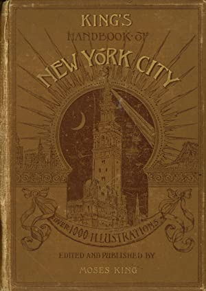 King's Handbook of New York City: An: King, Moses