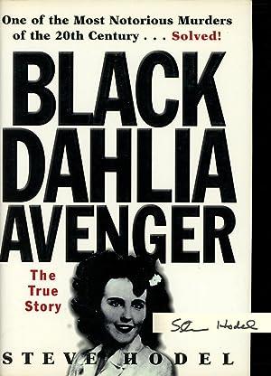 The Black Dahlia Avenger: The True Story: Hodel, Steve