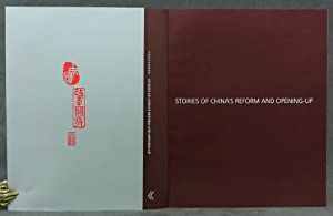 Stories of China's Reform and Opening-Up: Bond, John; The Story of China Publishing Co