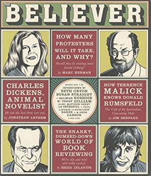 The Believer - Issues 1 - 79, March 2003 - March / April 2011: Julavits, Heidi; Park, Ed; Vida...