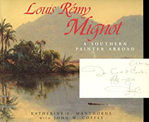 The Landscapes of Louis Remy Mignot: A Southern Painter Abroad: Manthorne, Katherine E.; John W. ...