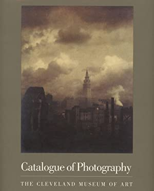 Catalogue Of Photography: The Cleveland Museum of Art: Hinson, Tom E.; Evan H. Turner, fore