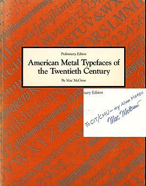American Metal Typefaces of the Twentieth Century;: McGrew, Mac