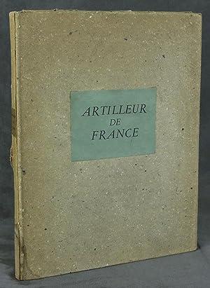 Artilleur de France, 26 Planches en Couleurs: Josso, Camille P.