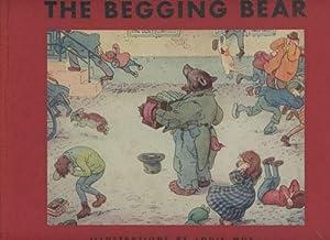 The Begging Bear: Allen, Philip Schuyler; Moe, Louis (illus.)