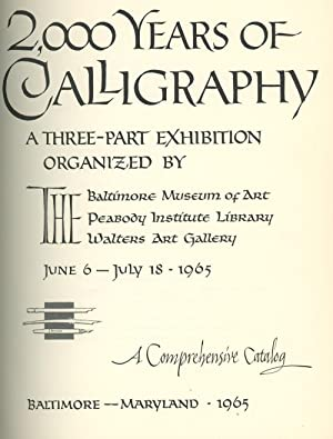 2,000 Years of Calligraphy: A Three-part Exhibition: Dorothy E. Miner;