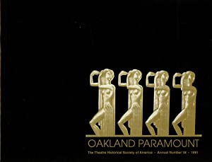 Oakland Paramount; The Theatre Historical Society of America, Annual Number 18, 1991: Levin, Steven...
