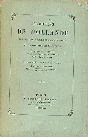 Memoires de Hollande, Histoire Particuliere en Forme: Fayette, Mme La
