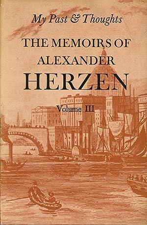 My Past & Thoughts, The Memoirs of: Herzen, Alexander; Constance