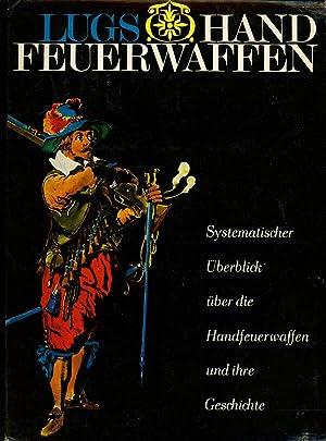 Handfeuerwaffen, 2 vols. (Band I & Band: Lugs, Jaroslav; Rudolf