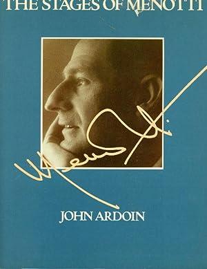 The Stages of Menotti (SIGNED): John Ardoin
