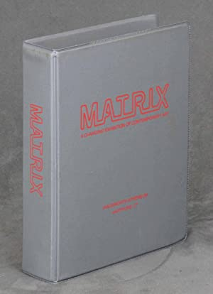 Matrix: A Changing Exhibition of Contemporary Art: James Elliott (director);