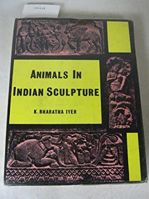 Animals in Indian Sculpture: Iyer, K. Bharatha