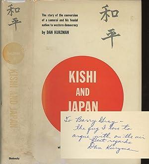 Kishi and Japan: The Search for the: Kurzman, Dan; Michener,
